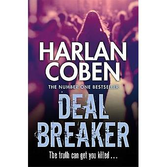 Deal Breaker por Harlan Coben - libro 9781409150541