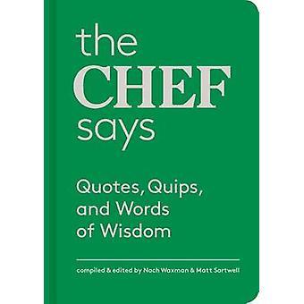 Kocken säger - citat - ironier och visdomsord av Nach Waxman - Ma