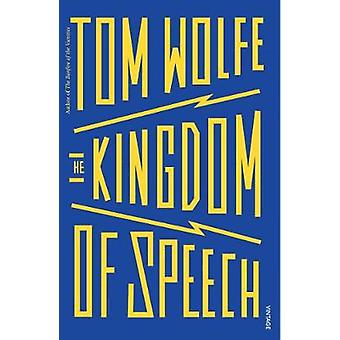 The Kingdom of Speech by Tom Wolfe - 9781784704896 Book