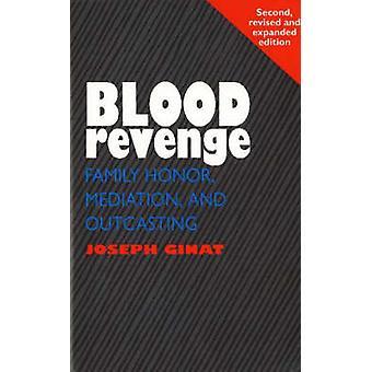Bloed Revenge - familie Honor - bemiddeling en Outcasting (2e herziene e