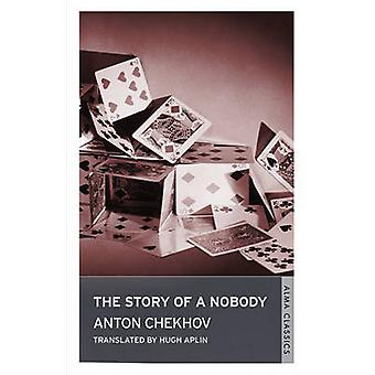 The Story of a Nobody by Anton Chekhov - Hugh Aplin - 9781846882784 B