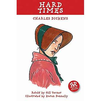 -Hard Times - by Charles Dickens - Gill Tavner - Karen Donnelly - 9781