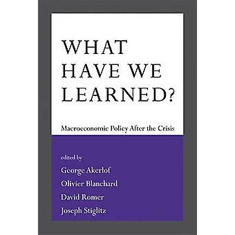 私達は何を学んだか。-マクロ経済政策によって危機の間後