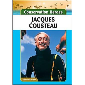 Jacques Cousteau par Johanna Knowles - livre 9781604139471