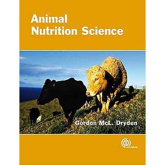Science de la Nutrition animale par Gordon McL. Dryden - livre 9781845934125