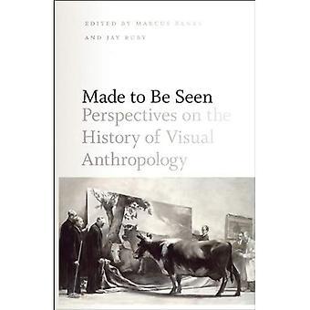 Laget for å bli sett: perspektiver på historien for visuell antropologi