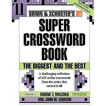 Simon Schuster Super krydsord bog: 11 (Simon & Schuster Super krydsord bøger)