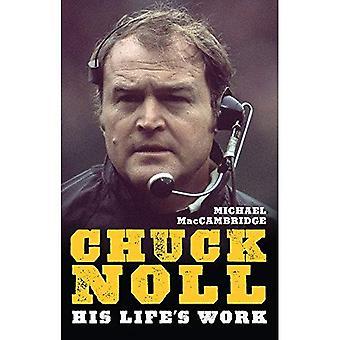 Chuck Noll: Zijn levenswerk