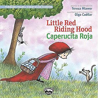Little Red Riding Hood/Caperucita Roja (Timeless Tales / Cuentos De Siempre)