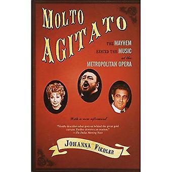 Molto Agitato: Förödelse bakom Muisc på Metropolitan Opera