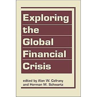 Utforska den globala finanskrisen