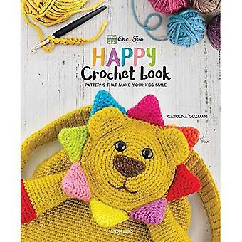 Uno e felice Crochet libro di due società: modelli che rendono i vostri bambini Smile (One & due società)