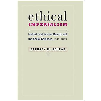 倫理的帝国主義 - 制度上の審査委員会、社会科学