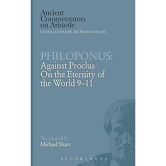 Philoponus gegen Proklos auf die Ewigkeit der Welt 911 von zwei