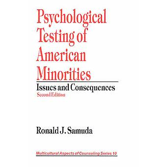 Psychological Testing of American Minorities Issues and Consequences by Samuda & Ronald J.