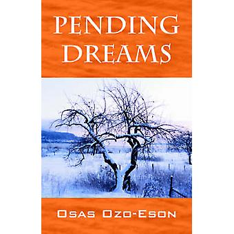 Pending Dreams by Ozo Eson & Osas