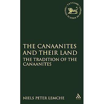 Cananéens et leurs terres, la Tradition des Cananéens par Peter Lemche & Niels
