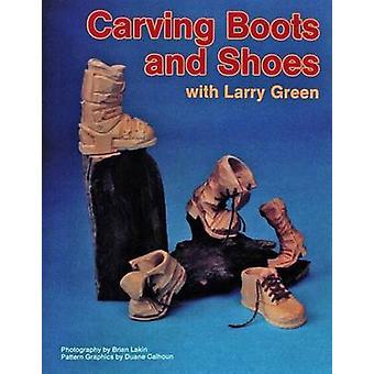 Intaglio di stivali e scarpe con Larry Green da Larry Green - Brian Lakin