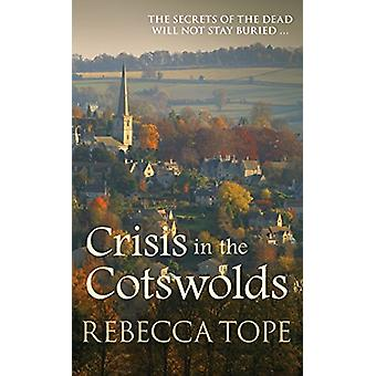 Crisis in the Cotswolds by Crisis in the Cotswolds - 9780749023379 Bo