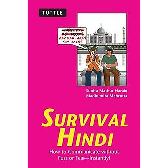 Survival Hindi - How to Communicate without Fuss or Fear - Instantly!