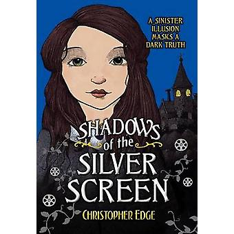 Shadows of the Silver Screen by Christopher Edge - 9780807573181 Book
