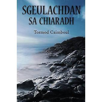 Sgeulachdan sa Chiaradh by Norman Campbell - 9780861525713 Book