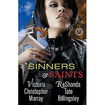 Sinners & Saints by Victoria Christopher Murray - 9781451608151 B
