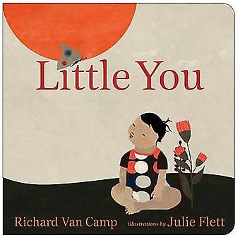 Little You by Richard Van Camp - Julie Flett - 9781459802483 Book