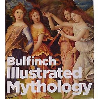 Bulfinch Illustrated Mythology - 9781861188571 Book