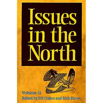 Issues in the North by Jill Oakes - Rick Riewe - 9781896445045 Book