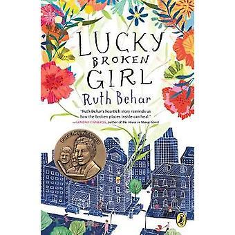 Lucky Broken Girl by Ruth Behar - 9780399546457 Book
