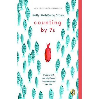 Counting by 7s by Holly Goldberg Sloan - 9780142422861 Book
