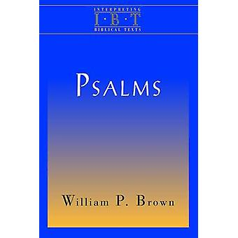 Psalms by Brown & William P.