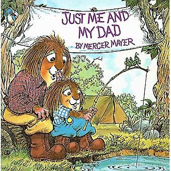 Nur ich und mein Vater (Mercer Mayer kleine Critter