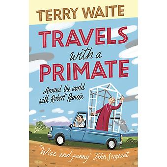 Travels with a Primate by Waite & Terry