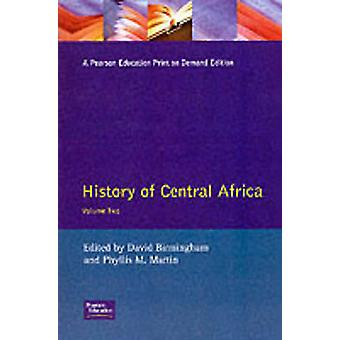 History of Central Africa by Birmingham & David