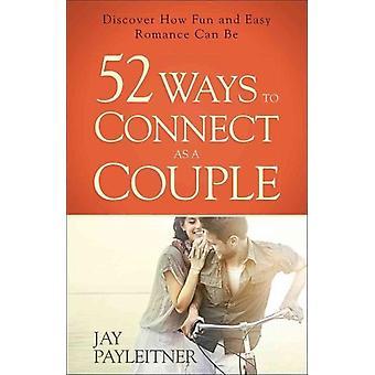 52 sätt att ansluta som ett par av Jay Payleitner
