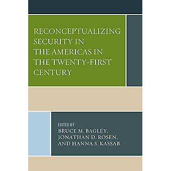 Reconceptualizing Security in the Americas in the TwentyFirst Century