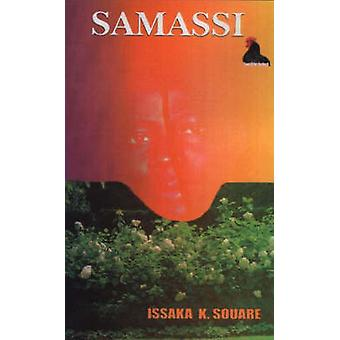 Samassi by Souare & Issaka K.