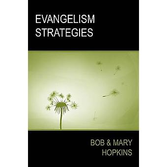 Evangelism Strategies by Hopkins & Bob