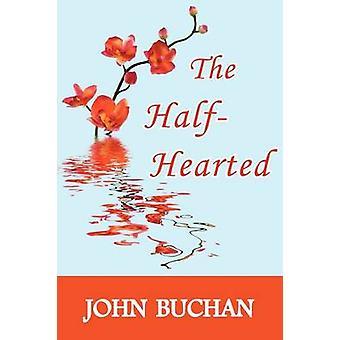 The HalfHearted by Buchan & John