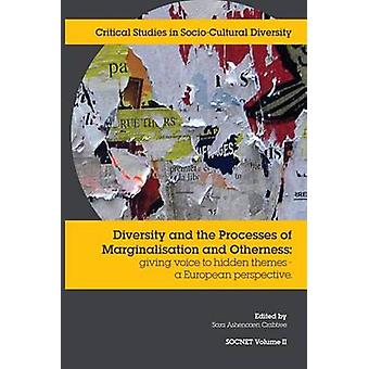 Diversity and the Processes of Marginalisation A European perspective by Ashencaen Crabtree & Sara
