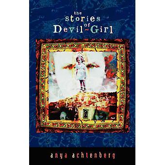 The Stories of DevilGirl by Achtenberg & Anya