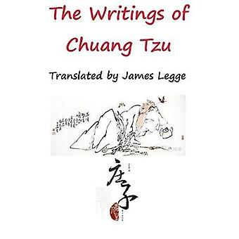 The Writings of Chuang Tzu by Chuang & Tzu
