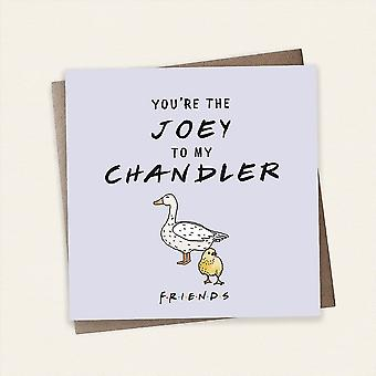 Cardology Friends Tv Show Youre The Joey To My Chandler Greeting Card