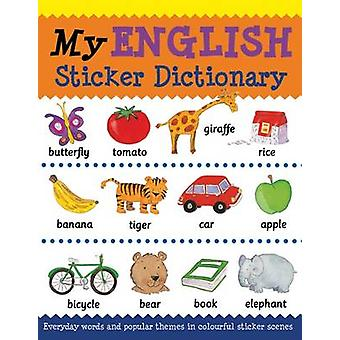 My English Sticker Dictionary by Bruzzone & CatherineMillar & Louise