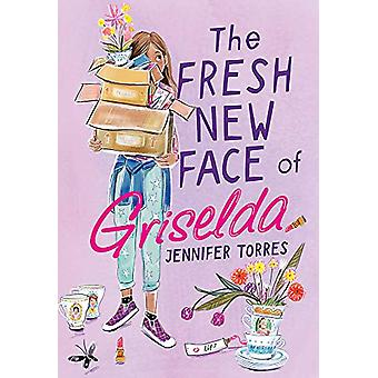 The Fresh New Face of Griselda by Jennifer Torres - 9780316452601 Book