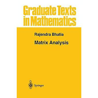 Matrix Analysis by Rajendra Bhatia - 9780387948461 Book