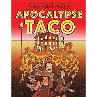 Apocalypse Taco by Nathan Hale - 9781419739132 Book