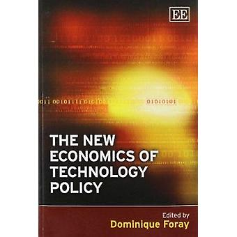 The New Economics of Technology Policy by Dominique Foray - 978184844